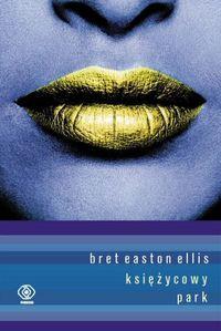 Księżycowy Park - Bret Easton Ellis