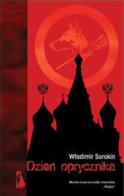 Dzień oprycznika - Władimir Sorokin