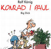 Konrad i Paul. Big dick.