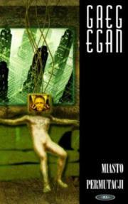 Miasto permutacji - Greg Egan