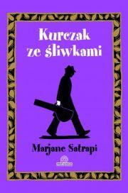 Kurczak ze śliwkami - Marjane Satrapi