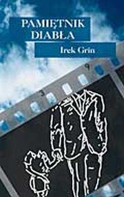 Irek Grin - Pamiętnik diabła (2002)