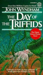 John Wyndham - Dzień tryfidów (The day of the triffids, 1951)