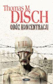 Obóz koncentracji – Thomas M. Disch