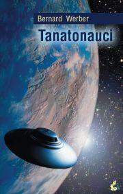 tanatonauci-bernard-weber-2009.jpg