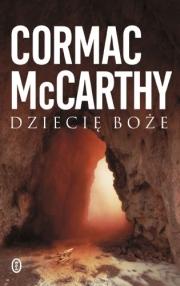 dziecie-boze-cormac-mccarthy-wydawnictwo-literackie.jpg