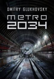 metro-2034_dmitry-glukhovsky-powiesc.jpg