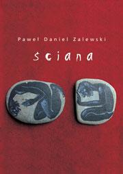 pawel-daniel-zalewski-powiesc-sciana.jpg
