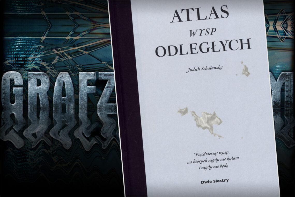Atlas wysp odległych - Judith Schalansky