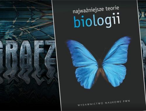 Najważniejsze teorie biologii